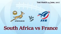South Africa vs France ( Rugby Test Match 2017 )