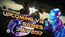 UPCOMING VR GAMES I JULY 2017 I Virtual Reality Games for JULY