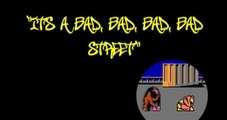 It's a Bad, Bad, Bad, Bad Street