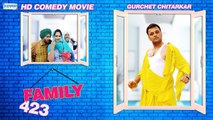 Family 423 FULL HD Part 1 - Gurchet Chitarkar | New Punjabi Comedy Movie 2017 | Latest Punjabi Movies