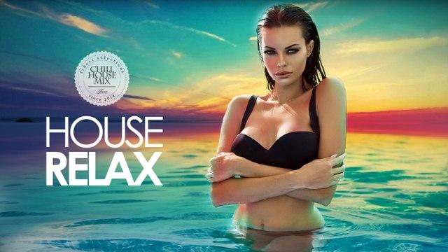 House Relax #4 - (Summer Mix 2017)