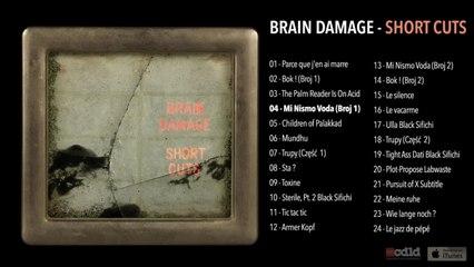 Brain Damage - Short Cut - #4 Mi Nismo Voda (Broj 1)