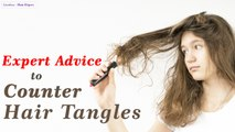 Know Why Your Hair Tangles & Best Advice For Tangle Free Hair- Hair Expert Dino