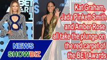 Chest is best! Kat Graham, Jada Pinkett Smith and Amber Rose all take the plunge on the red carpet of the BET Awards