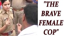 Woman police officer in Bulandshahr rebukes BJP workers | Oneindia News