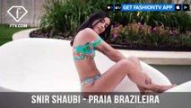 Snir Shaubi - Praia Brazileira - Dress up Brazilian style	| FashionTV