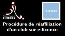 [INTRANET FFH] Procédure de réaffiliation d'un club sur e-licence