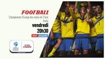 Football - Euro Moins 21 ans : Finale championnat d'Europe des moins de 21 ans bande annonce