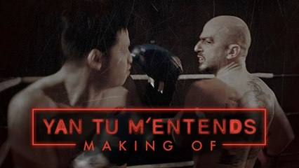 YAN TU M'ENTENDS - Making-Of