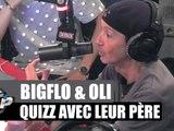 Quizz avec le père de Bigflo et Oli #PlanèteRap