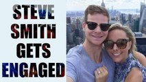 Steve Smith gets engaged to his five year old girl friend, Dani Willis | Oneindia news