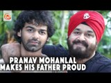 Pranav Mohanlal Makes his father proud - in search of story for his debut Launch
