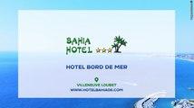 Hôtel restaurant 3 étoiles à Villeneuve Loubet, Restaurant de plage, Hôtel Bahia (06)