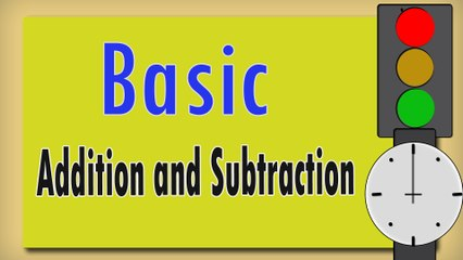 Addition and Subtraction | Basic Math For Kids | Preschool and Kindergarten