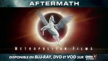 AFTERMATH Disponible en Blu-ray, DVD et VOD !