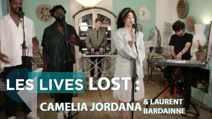 LOST : Camélia Jordana et Laurent Bardainne - Live & Interview