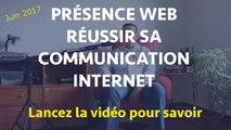COMMUNIQUER SUR INTERNET - RÉUSSIR SA PRÉSENCE WEB. Votre transition numérique 2017 facilité avec les réseaux sociaux.