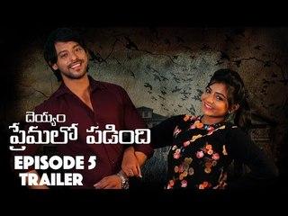 Web Series - Deyyam Premalo Padindi Trailer - Ep - 05 | 27th July | #DeyyamInLuv