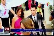 Lionel Messi se casa hoy con Antonella Roccuzzo en Rosario
