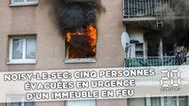 Cinq personnes, dont trois enfants, évacuées en urgence d'un immeuble en feu à Noisy-le-Sec