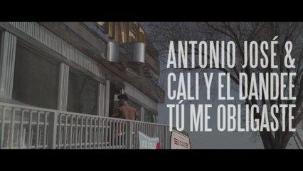 Antonio José - Tú Me Obligaste
