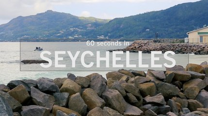 60 Seconds in the Seychelles