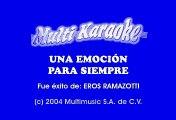 Eros Ramazzotti - Una emocion para siempre (Karaoke)