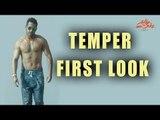 Jr. NTR Temper First Look With 6 Pack - Puri Jagannadh, Kajal Aggarwal - Teaser Coming Soon