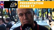Presentation - Stage 17 - Tour de France 2017
