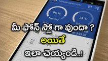 Simple Tips to Speed Up Your Phone : Tips & Tricks | Oneindia Telugu