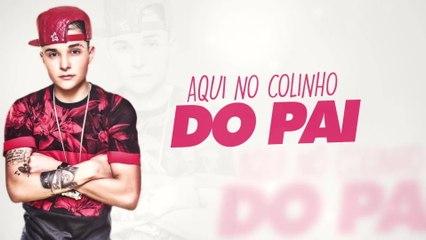 MC Gui - Colinho Do Pai