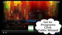 How to update Celtic Kodi using the Celtic Wizard345345768678
