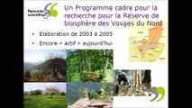 Rencontres scientifiques 2016 : Quand un parc naturel régional s'engage pour la recherche de la Réserve de biosphère des Vosges du Nord - Catherine CIBIEN