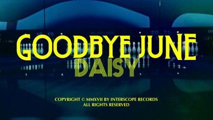 Goodbye June - Daisy