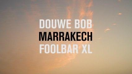 Douwe Bob - Marrakech
