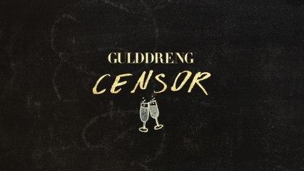 Gulddreng - Censor