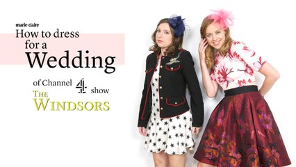 Marie Claire - The Windsors - How to dress for a Wedding
