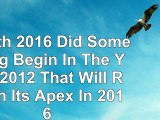Read  Zenith 2016 Did Something Begin In The Year 2012 That Will Reach Its Apex In 2016  free book 6ffe7e50
