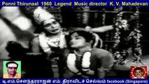 Ponni Thirunaal  1960  Legend  Music director  K. V. Mahadevan