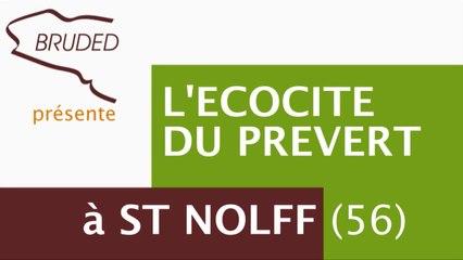 Ecocite de Saint Nolff - BRUDED
