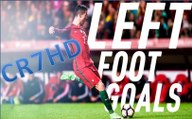 Cristiano Ronaldo ● Unstoppable Left Foot Goals