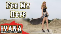 Ivana Raymonda - For My Hope (Original Rock Metal Song & Official Music Video)