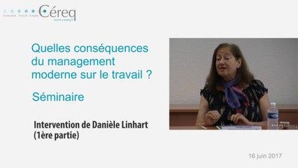 Quelles conséquences du management moderne sur le travail_Danièle Linhart_partie 1