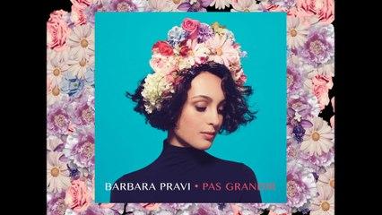 Barbara Pravi - La petite vidéo de Pas grandir