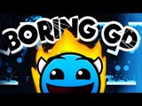 BORING GD - NEVERMIND!!! | Geometry Dash [2.1] - Dorami