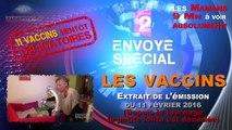 Extrait de l'émission Envoyé Spécial sur les vaccins - 11 février 2016