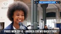 Paris Men Spring/Summer 2018 - Andrea Crews Backstage | FashionTV