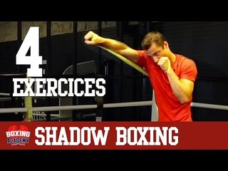 SHADOW BOXING - 4 EXERCICES