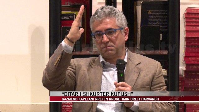 Gazmend Kapllani rrëfen rrugëtimin drejt Harvardit - News, Lajme - Vizion Plus