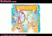 24 histoires pour attendre Noël : Le Noël des frères Hamster